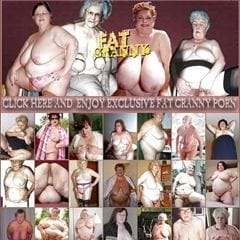 Grannies N Fatties